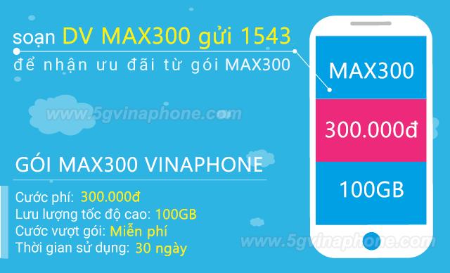 Cách đăng ký gói MAX300 Vinaphone miễn phí 100GB data TRỌN GÓI