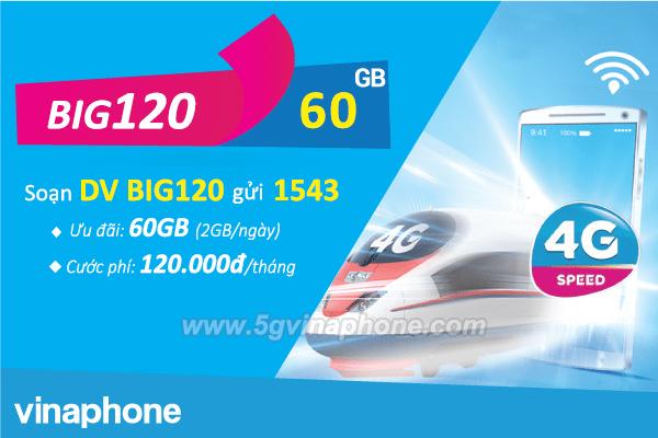 Đăng ký gói BIG120 Vinaphone nhận ngay DATA KHỦNG 60GB data chỉ 120k/tháng