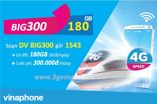 Đăng ký gói BIG300 Vinaphone nhận ngay 180GB (6GB/ngày) dùng data thả ga cả tháng