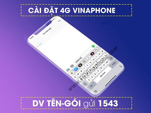 Cách cài đặt 4G Vinaphone trên điện thoại mới nhất