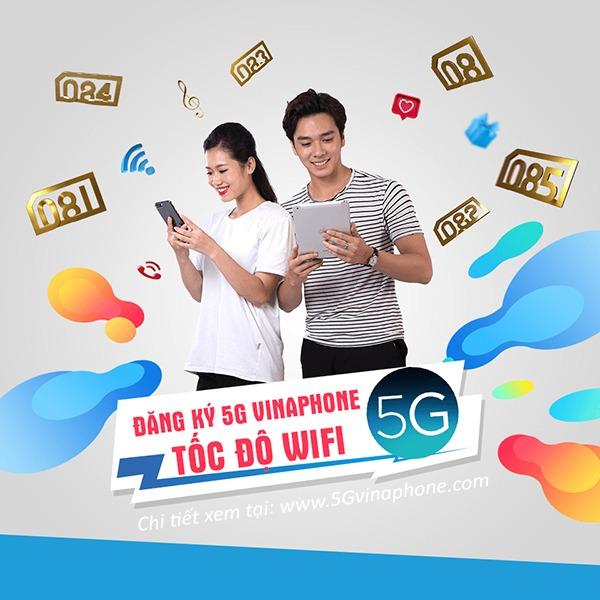 Ưu đãi siêu khủng giá siêu tiết kiệm khi đăng ký 5G Vinaphone