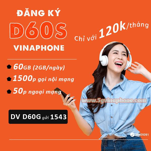 Đăng ký gói D60S Vinaphone nhận ngay 60GB data và 1550 phút gọi chỉ 120.000đ