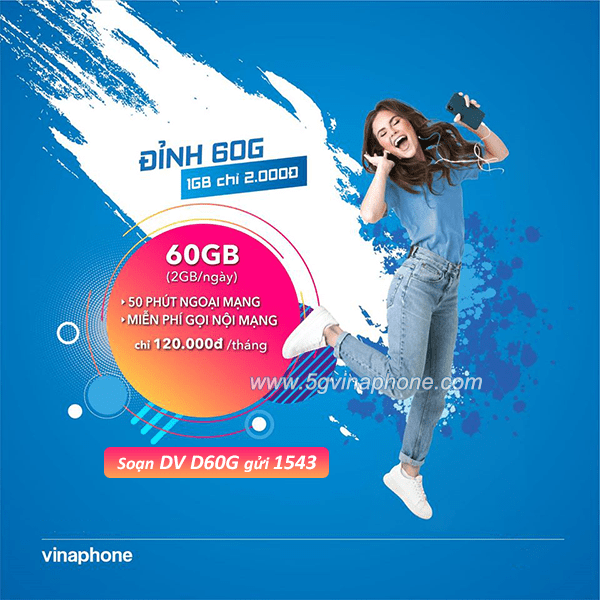 Đăng ký gói cước D60G Vinaphone có ngay 60GB data + 1550 phút gọi