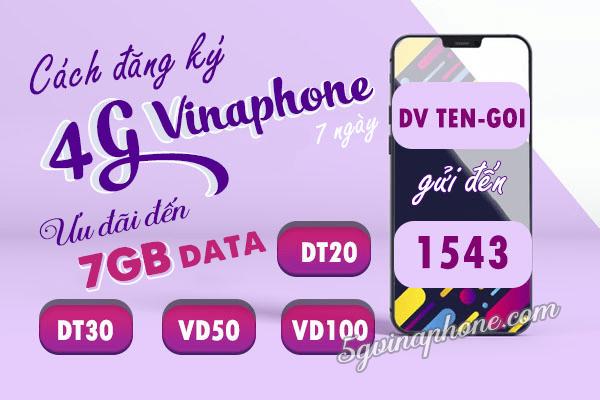 Đăng ký gói cước 4G Vinaphone 7 ngày ưu đãi khủng từ 7GB - 21GB