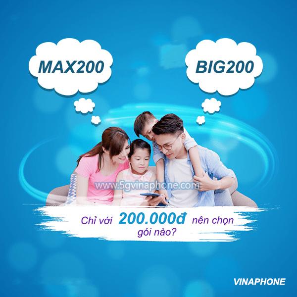 Nên đăng ký gói MAX200 Vinaphone hay gói BIG200 Vinaphone khi có 200.000đ